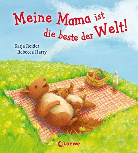 Meine Mama ist die beste der Welt!: Pappbilderbuch für Kinder ab 2 Jahre, das ideale Geschenk, z.B. zum Muttertag