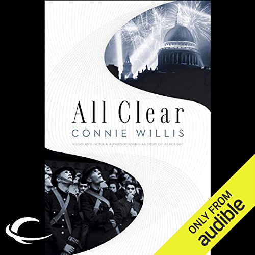 All Clear                   By:                                                                                                                                 Connie Willis                               Narrated by:                                                                                                                                 Katherine Kellgren,                                                                                        Connie Willis (introduction)                      Length: 23 hrs and 41 mins     2,878 ratings     Overall 4.2