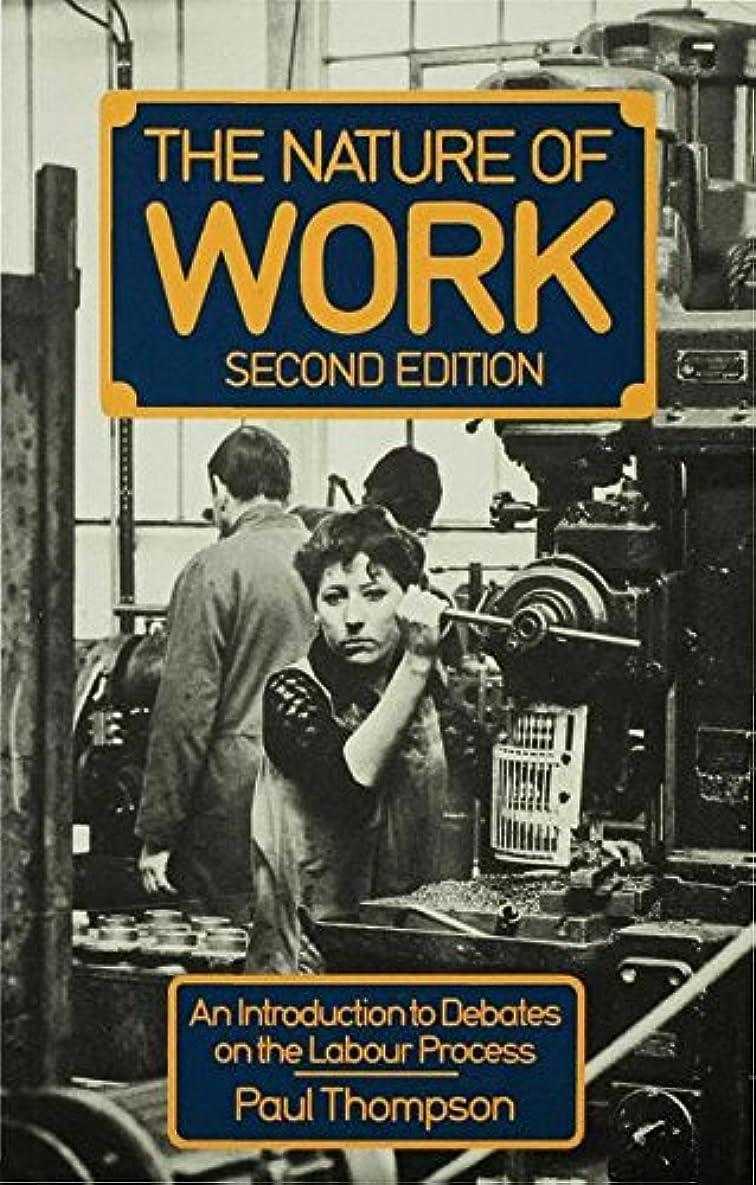 誕生日キャロライン緊張The Nature of Work: An introduction to debates on the labour process