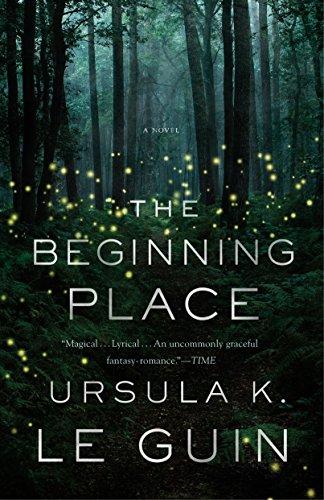 The Beginning Place: A Novel