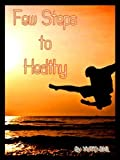 Few Steps to Healthy (English Edition)