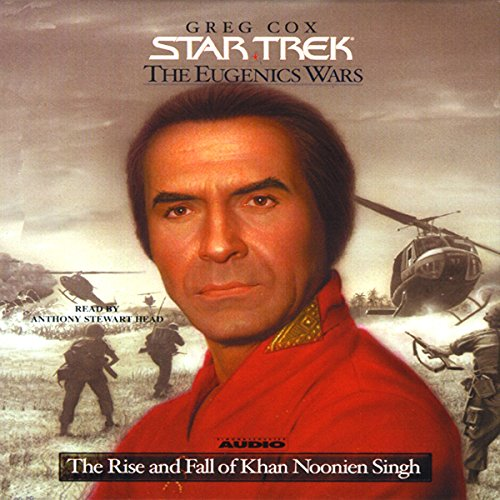 Star Trek: The Eugenics Wars: The Rise and Fall of Khan Noonien Singh (Adapted)                   By:                                                                                                                                 Greg Cox                               Narrated by:                                                                                                                                 Anthony Stewart Head                      Length: 2 hrs and 51 mins     1 rating     Overall 4.0