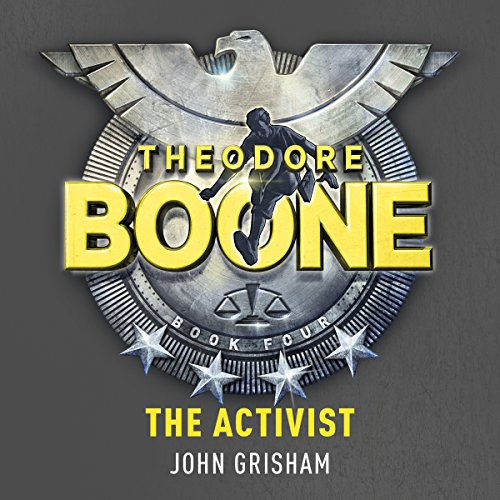 Theodore Boone: The Activist audiobook cover art