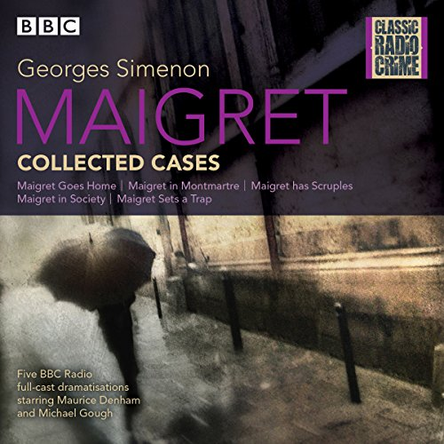 Maigret: Collected Cases     Classic Radio Crime              By:                                                                                                                                 Georges Simenon                               Narrated by:                                                                                                                                 Maurice Denham,                                                                                        Michael Gough                      Length: 3 hrs and 39 mins     11 ratings     Overall 4.2