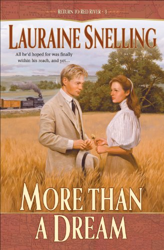 More Than a Dream (Return to Red River Book #3) (English Edition)