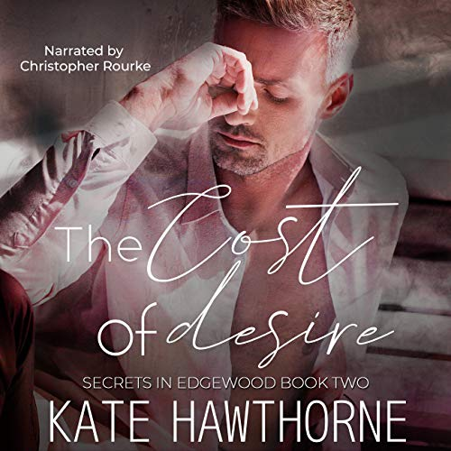 The Cost of Desire Audiobook By Kate Hawthorne cover art