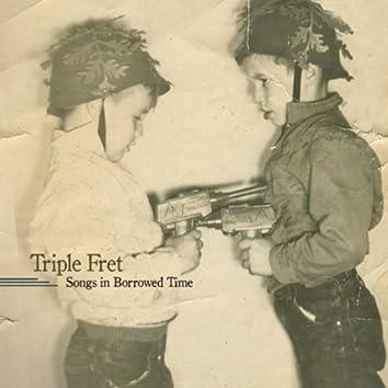Songs in Borrowed Time