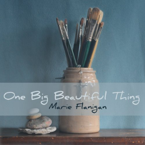 One Big Beautiful Thing audiobook cover art