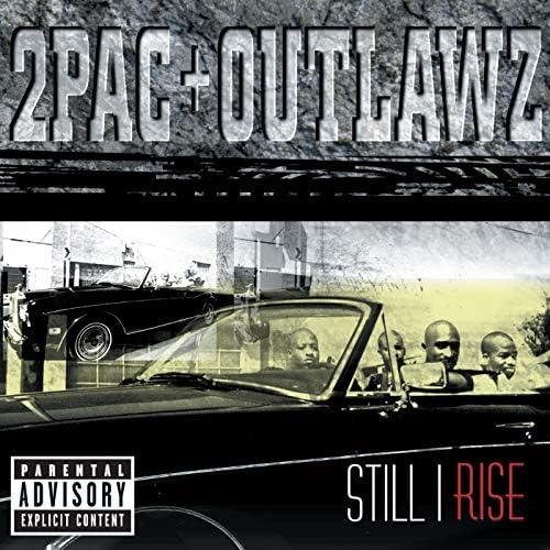 2Pac + Outlawz