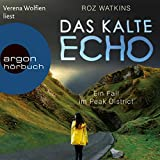 Das kalte Echo: Ein Fall im Peak District