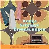 Amiga Schlager Erinnerungen (Original Amiga DDR Schlager Album)