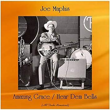 Amazing Grace / Hear Dem Bells (All Tracks Remastered)