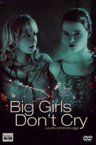 Big girls don't cry - La vita comincia oggi [IT Import]