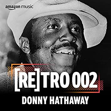 RETRO 002: Donny Hathaway