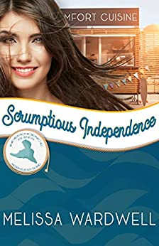 Scrumptious Independence: Merriweather Island (Independence Islands Book 2) by [Melissa Wardwell]
