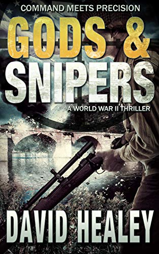 Gods & Snipers (Caje Cole Book 3) by [David Healey]