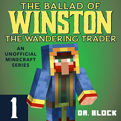 The Ballad of Winston the Wandering Trader: Book 1 cover art