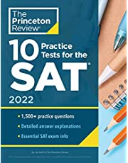 10 Practice Tests for the SAT, 2022: Extra Prep to Help Achieve an Excellent Score