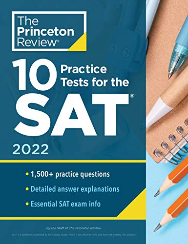 Compare Textbook Prices for 10 Practice Tests for the SAT, 2022: Extra Prep to Help Achieve an Excellent Score 2021 College Test Preparation  ISBN 9780525570431 by The Princeton Review