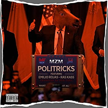 Politricks (feat. Emilio Rojas & Ras Kass)