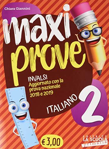 Maxi prove INVALSI. Italiano. Per la Scuola elementare (Vol. 2)