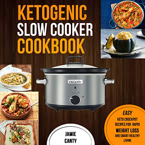 Ketogenic Slow Cooker Cookbook  By  cover art