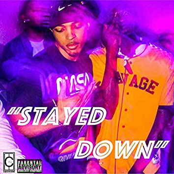 Stayed Down (feat. Rally Ro)