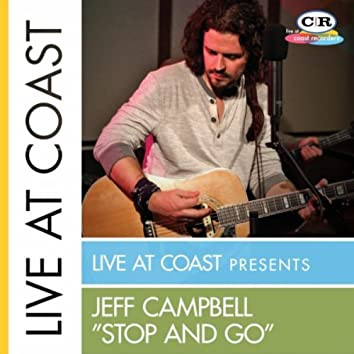 """""""Stop and Go"""" (Live At Coast)"""