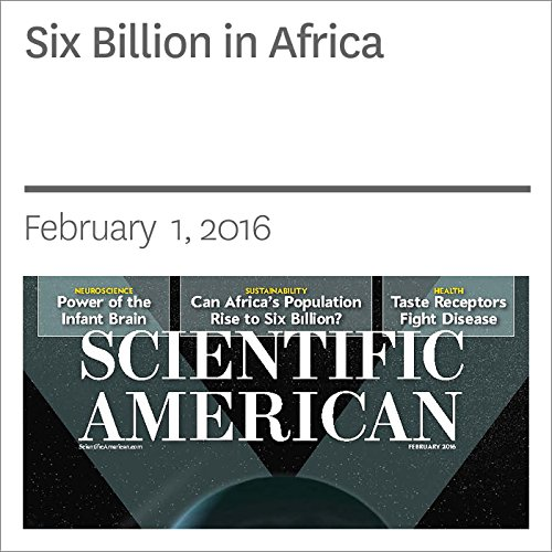 Six Billion in Africa                   By:                                                                                                                                 Robert Engelman                               Narrated by:                                                                                                                                 Jef Holbrook                      Length: 25 mins     Not rated yet     Overall 0.0