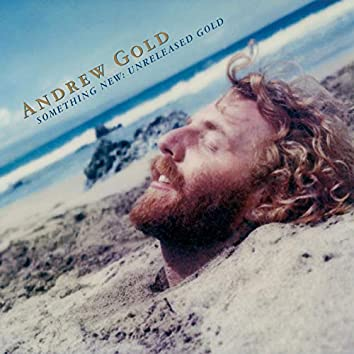Something New: Unreleased Gold