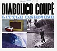 DIABOLICO COUPE - little carmine (1 CD)