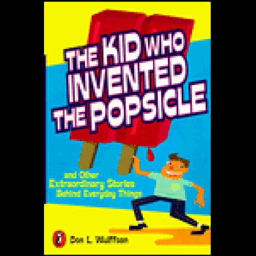 The Kid Who Invented the Popsicle audiobook cover art