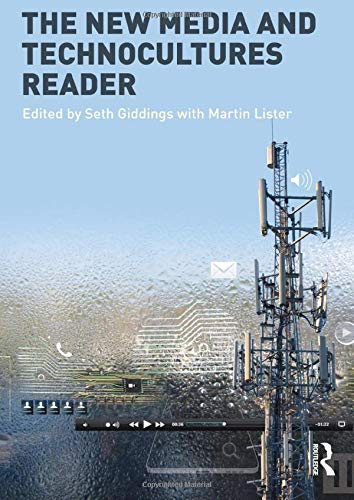 Download The New Media and Technocultures Reader 0415469147