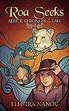 Roa Seeks (Aerieti Chronicles of the Fall Book 1)