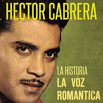 La Historia la Voz Romántica