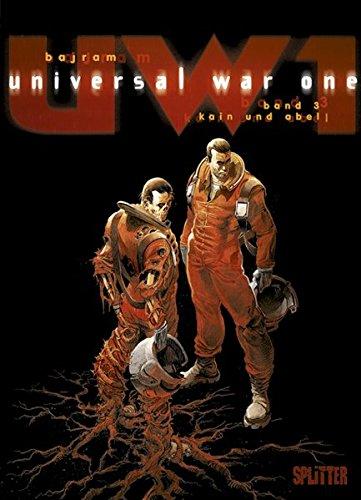 Universal War One. Band 3: Kain und Abel