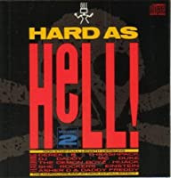 Vol. 2-Hard As Hell!