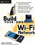 Build Your Own Wi-Fi Network (Build Your Own...(McGraw))
