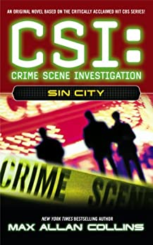 Sin City (CSI Book 2) by [Max Allan Collins]