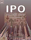 IPO - A Global Guide: A Global Guide, Expanded Second Edition