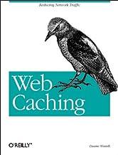Web Caching: Reducing Network Traffic