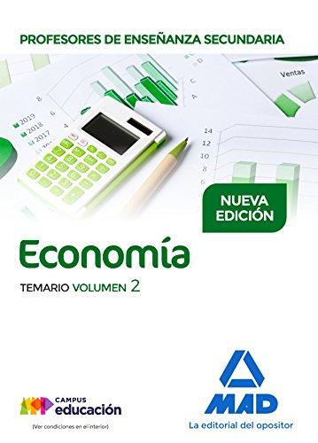 Profesores de Enseñanza Secundaria Economía Temario volumen 2