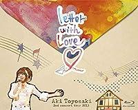 豊崎愛生 2nd concert tour 2013 『letter with Love』 [Blu-ray]