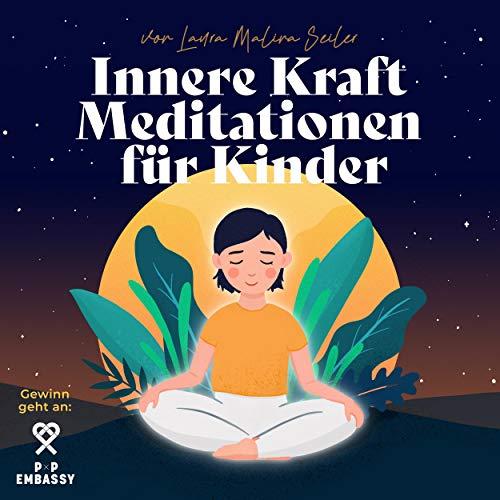 Innere Kraft - Meditationen für Kinder Titelbild