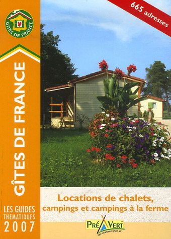 Campings a La Ferme Et Location De Chalets (Gites De France S.)