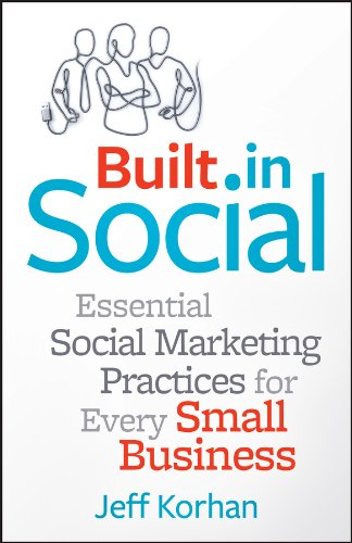 Built-In Social: Essential Social Marketing Practices for
