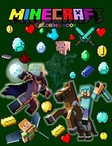 Minecraft Coloring Book: For Kids | Amazing Colouring Book for Boys & Girls With Super Nice Images Inside, Minecraft Books for Children - All Characters , Weapons & Other ( original design )