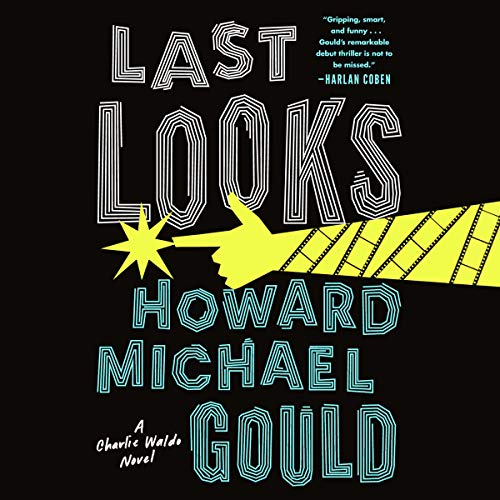 Last Looks: A Novel