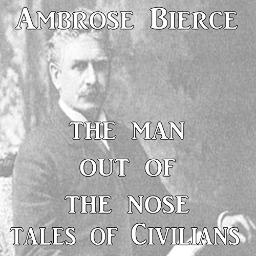 The Man Out of the Nose audiobook cover art