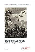 Brockes-Lektueren: Aesthetik - Religion - Politik (Publikationen zur Zeitschrift fuer Germanistik)